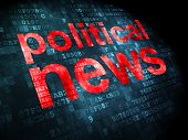 News concept: Political News on digital background