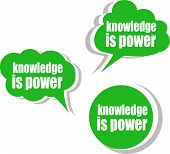 Knowledge Is Power. Set Of Stickers, Labels, Tags. Template For Infographics
