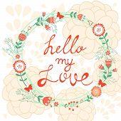 Hello my love