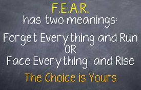 image of motivation  - Motivational saying that you have 2 choices with fear to either run from it or rise and take it on - JPG