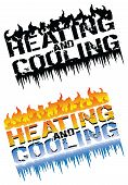 Heating And Cooling Emblems Is An Illustration That Can Be Used For Heating And Cooling Or Hvac Comp poster