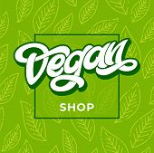 Vegan Shop Vector Lettering Sign Illustration. Vegan Shop Advertising. Green Seamless Pattern With L poster