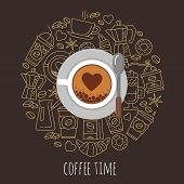 Coffee Time Vector Illustration. Flat Modern Vector For Coffee Shop. Coffee Cup And Coffee Icons Top poster