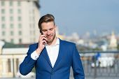 Important Business Call. Businessman Happy Smiling Use Smartphone For Business Communication, Skylin poster