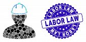 Mosaic Person In Hardhat Icon And Rubber Stamp Seal With Labor Law Caption. Mosaic Vector Is Compose poster