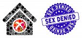 Mosaic Erase Building Icon And Grunge Stamp Seal With Sex Denied Caption. Mosaic Vector Is Composed  poster