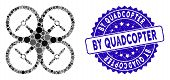 Mosaic Quadcopter Icon And Corroded Stamp Watermark With By Quadcopter Phrase. Mosaic Vector Is Form poster