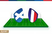 Rugby Team Scotland Vs France On Green Rugby Field, Scotland And France Team In Rugby Championship. poster