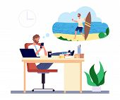 Dreaming Man. Office Manager Dreams About Beach Vacation And Surfing Vector Concept. Illustration Ma poster