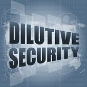 Dilutive Security On Digital Touch Screen