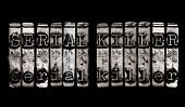 image of serial killer  - Serial Killer concept in metal grunge type - JPG
