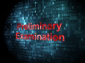 Education concept: Preliminary Examination on digital background