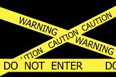 Warning And Caution  And Do Not Enter Yellow Tapes