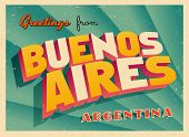 Vintage Touristic Greeting Card - Buenos Aires, Argentina - Vector EPS10. Grunge effects can be easi