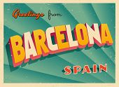 Vintage Touristic Greeting Card - Barcelona, Spain - Vector EPS10. Grunge effects can be easily remo