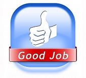 stock photo of job well done  - good job great work well done button - JPG