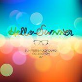 Hello summer, summertime blurred background