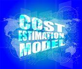 Management Concept: Cost Estimation Model Words On Digital Screen