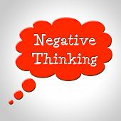 Negative Thinking Bubble Shows Concept Plan And Refusal
