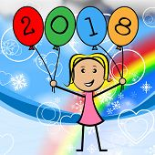 Twenty Eighteen Balloons Represents New Year And Annual
