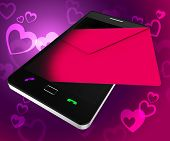 Send Love Phone Shows Devotion Cellphone And Smartphone