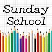 Sunday School Pencils Indicates Church Praying And Religion