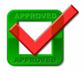 Approved Tick Represents Checked Verified And Confirmed