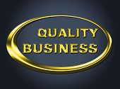 Quality Business Sign Indicates Corporate Placard And Signboard