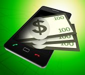Phone Dollars Represents World Wide Web And American