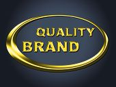 Quality Brand Sign Represents Company Identity And Advertisement
