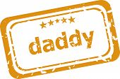 Daddy Rubber Stamp Over A White Background