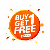 Buy 1 Get 1 Free Sale Tag. Banner Design Template For Marketing. Special Offer Promotion Or Retail. poster