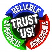 The words Trust Us surrounded by arrows in a cirle diagram pattern each with a word - reliable, expe