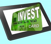 Invest On Credit Debit Card Tablet Shows Investing Money