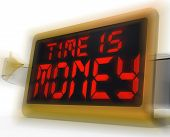 Time Is Money Digital Clock Shows Valuable And Important Resourc