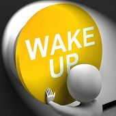 Wake Up Pressed Means Alarm Awake Or Morning