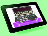 picture of debt free  - Debt Free Calculator Tablet Meaning No Liabilities Or Debts - JPG