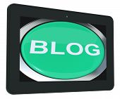 Blog Tablet Shows Blogging Or Weblog Websites