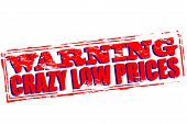 picture of lunate  - Rubber stamp with text crazy low prices inside vector illustration - JPG