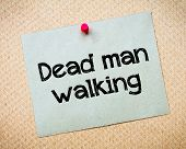 pic of walking dead  - Dead Man Walking Message - JPG