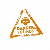 Danger sounds vector rubber stamp
