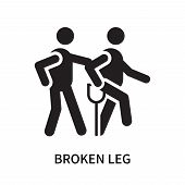 Broken Leg Icon Isolated On White Background. Broken Leg Icon Simple Sign. Broken Leg Icon Trendy An poster