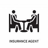 Insurance Agent Icon Isolated On White Background. Insurance Agent Icon Simple Sign. Insurance Agent poster