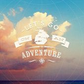 Lets go on an adventure - type design with sailing vessel against a seascape with clouds - vector il