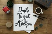 Dont Forget To Be Awesome poster