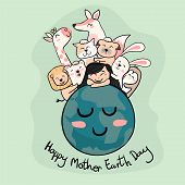 Cute Animals With A Girl On The Earth  Mother Earth Day poster