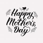 Happy Mother's Day Calligraphy Lettering With Floral Elements. Mothers Day Typography Poster. Retro  poster