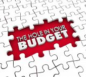 The Hole in Your Budget words in an unfinished puzzle representing your financial trouble
