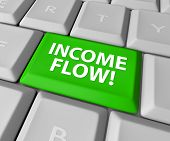 Income Flow words on a green key or button on a computer keyboard to illustrate additional cashflow or earnings from an internet e-commerce business or investments