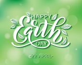 Happy Earth Day Lettering Vector Illustration With Leaves. Hand Drawn Text Design For World Earth Da poster